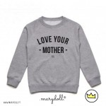 .love your mother. kids sweat