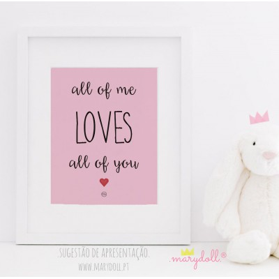 .all of me. pink poster
