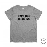 .raised by dragons. kids tshirt