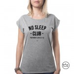 .No sleep since. W tshirt