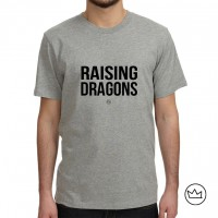 .raising dragons. tshirt