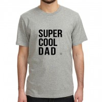 .super cool dad. tshirt