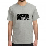 .raising wolves. tshirt